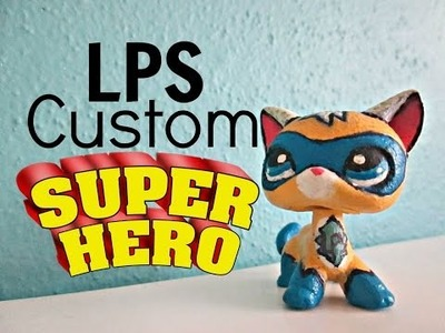 LPS Custom: DIY: Superhero Cat (Comicon Exclusive)