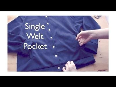 Sewing + DIY Single Welt Pocket