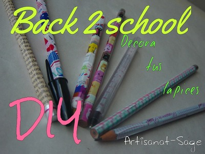 Back2school Decoración de lapices-DIY-regreso a clases.how to