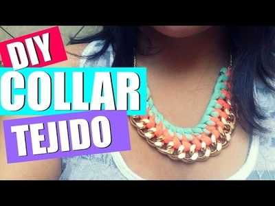 DIY: COLLAR CON TELA!! ♡ Betterincoralpink
