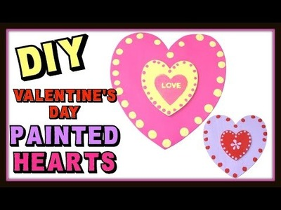 DIY Painted Hearts ~ Craft Klatch Valentine's Day Series