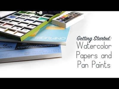 Getting Started: Watercolor Paper and Pan Paints