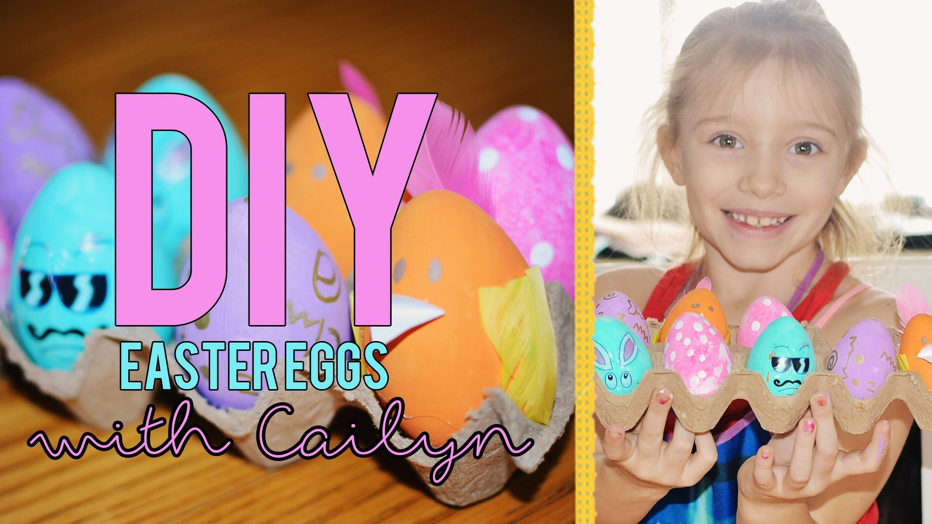CAILYN | DIY:EASTER EGGS