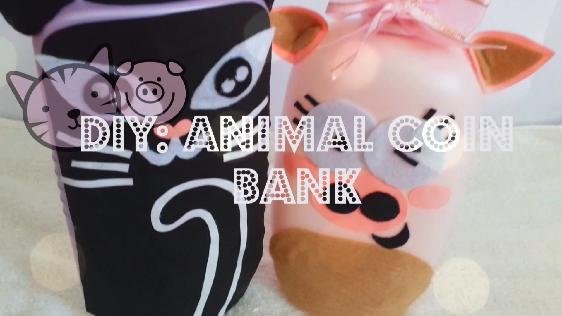 DIY: ANIMAL COIN BANK ❤ recycle your emptied container ❤ CAT COIN BANK