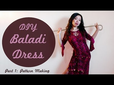 DIY Baladi Dress. Saidi Dress Part 1 - Make a Custom Pattern