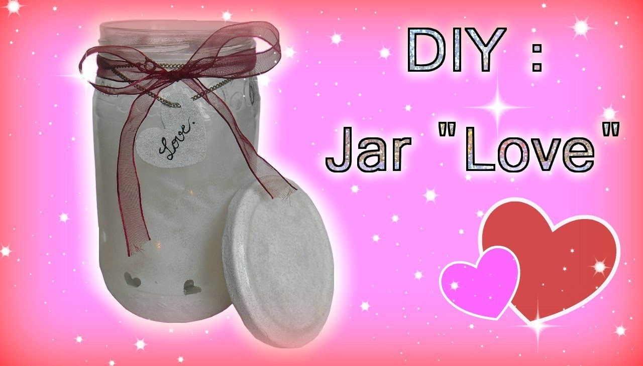 "DIY : Jar ""Love"" ♥"