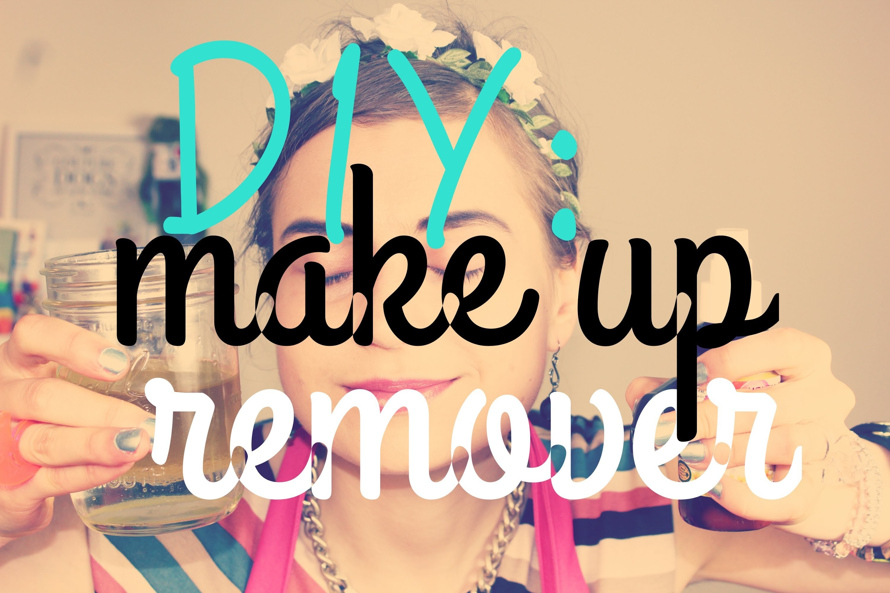 DIY: Make Up Remover.Moisturizer w Aromatherapy!