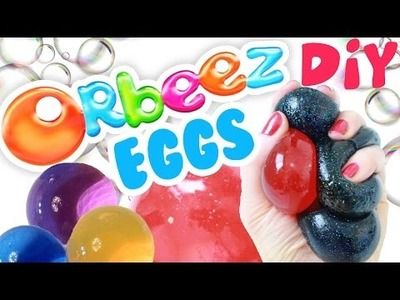 DIY Orbeez Soap HUGE Egg Recipe | Toy Caboodle