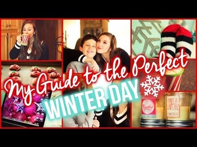 My Guide to the Perfect Winter Day! DIY Treats & Essentials