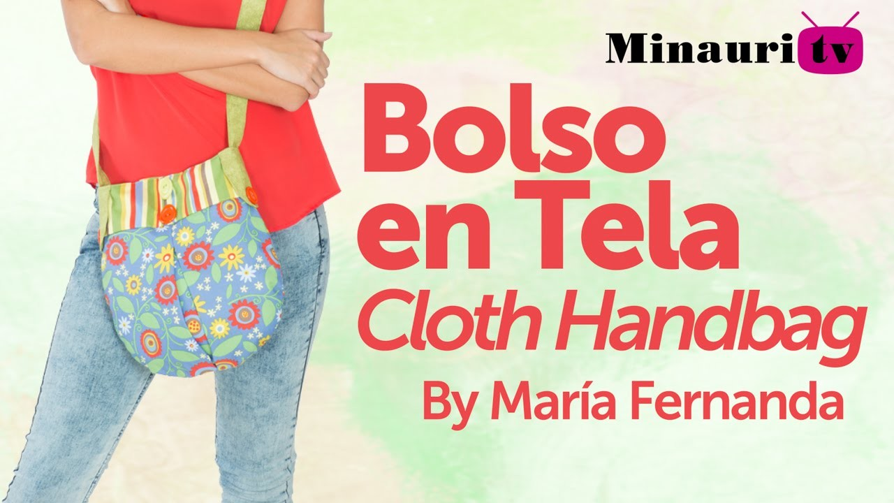 DIY - Fabric Handbag - Bolso en Tela by Minauri ( How to. Hazlo tú )