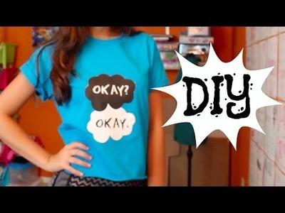 "DIY: ""Okay? Okay."" Shirt!"