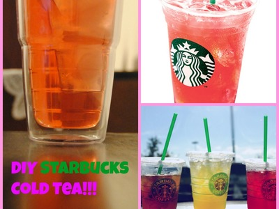 DIY Starbucks Cold Tea!