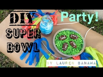 DIY Super Bowl Party!