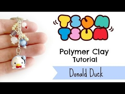 DIY Tsum Tsum Donald Duck Polymer Clay Tutorial ft. Aria Sakura