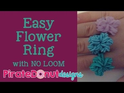 Easy Flower Ring with NO LOOM Tutorial