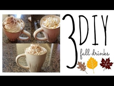 DIY fall drinks!