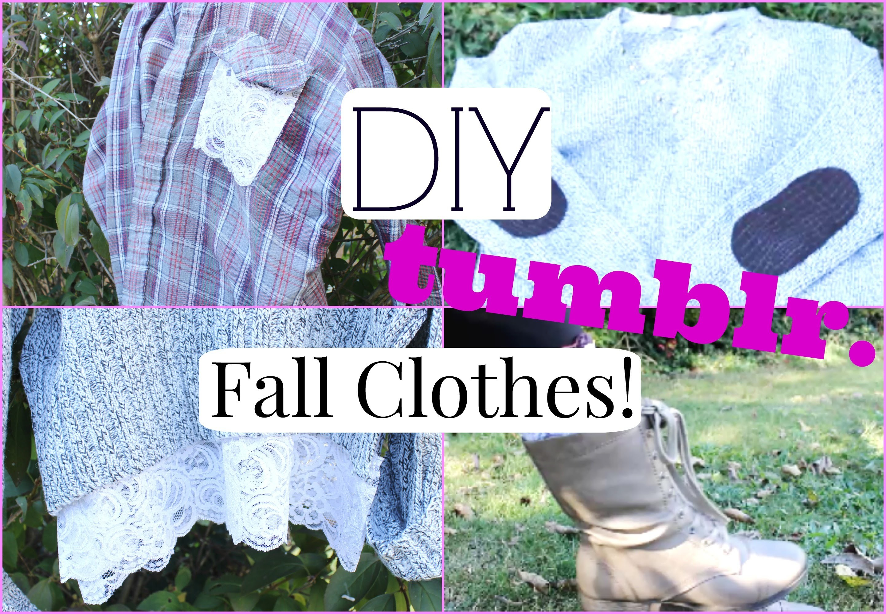Easy DIY Fall Clothes! Inspired by Tumblr | Chinamere Uzoeshi