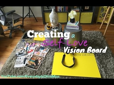 DIY: Creating a Self-Love Vision Board with Chris Miss