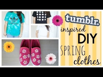 Tumblr Inspired DIY Spring Clothes! |2015|