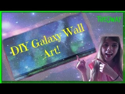 DIY Galxy  Wall Art or Painting!