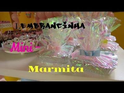 DIY    Lembrancinhas  Mini-Marmita