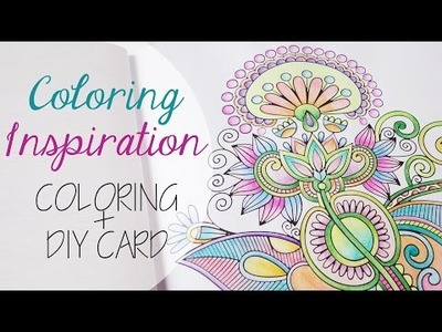 Coloring Inspiration: Tecniche colore + DIY card