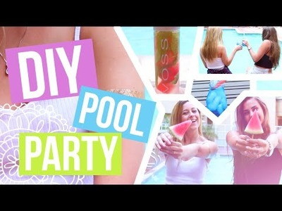 DIY Summer Pool Party. Snacks, Drinks, & What To Do!