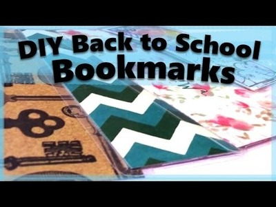 DIY BACK TO SCHOOL BOOKMARKS!