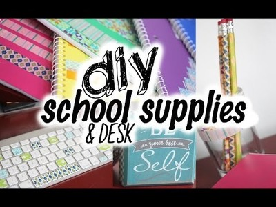 DIY School Supplies & Desk