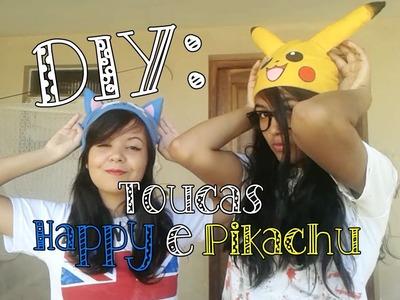 DIY: Toucas do Happy e Pikachu