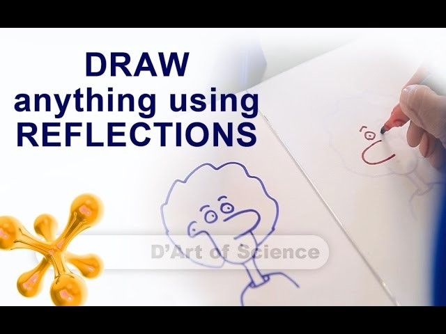 How to Trace and make Art - Cool DIY Science Experiment - reflections - dartofscience