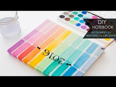 DIY Notebook ۵ Acquerelli - Watercolor 2016