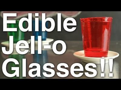 DIY Edible Jell-o Glasses!!