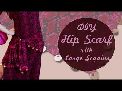 DIY Hip Scarf with Large Sequins