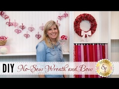 DIY No-Sew Wreath & Bow | with Jennifer Bosworth of Shabby Fabrics