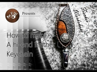DIY Project and tutorial - Learn How to Make Your Own Handmade Leather Keychain Like a Pro!