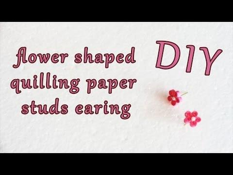 FLOWER SHAPED QUILLING PAPER EARING (STUD) | DIY | WEBLOG27
