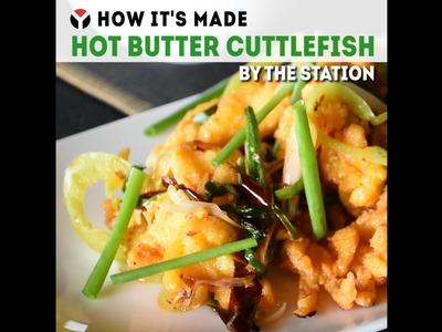 How It's Made: Hot Butter Cuttlefish