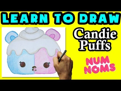 ★How To Draw Num Noms: Candie Puffs★ Learn How To Draw Num Noms, Drawing Num Noms Special Edition