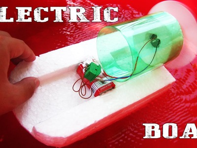 How To Make an Electric Boat At Home - Very Easy