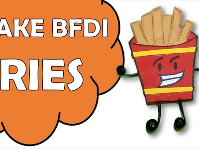 How To Make Fries of Battle For Dream Island BFDI?