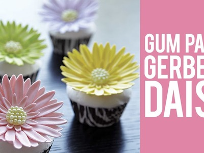 How to make Gum Paste Gerbera Daisies