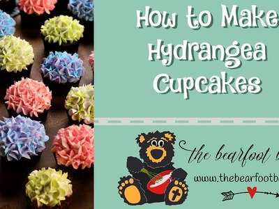 How to Make Hydrangea Cupcakes | The Bearfoot Baker