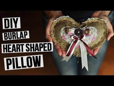 DIY Burlap Heart Shaped Pillow