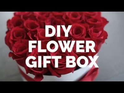 DIY Flower Gift Box Filled With Roses