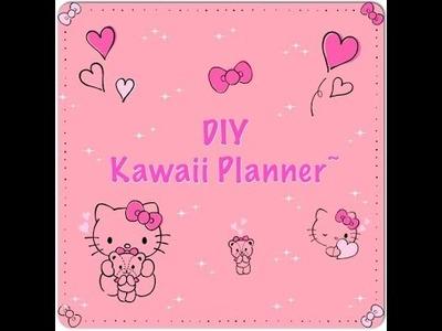 DIY Kawaii Planner~