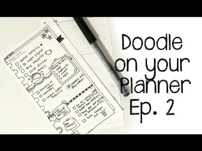Doodle on your Planner : Episode 2