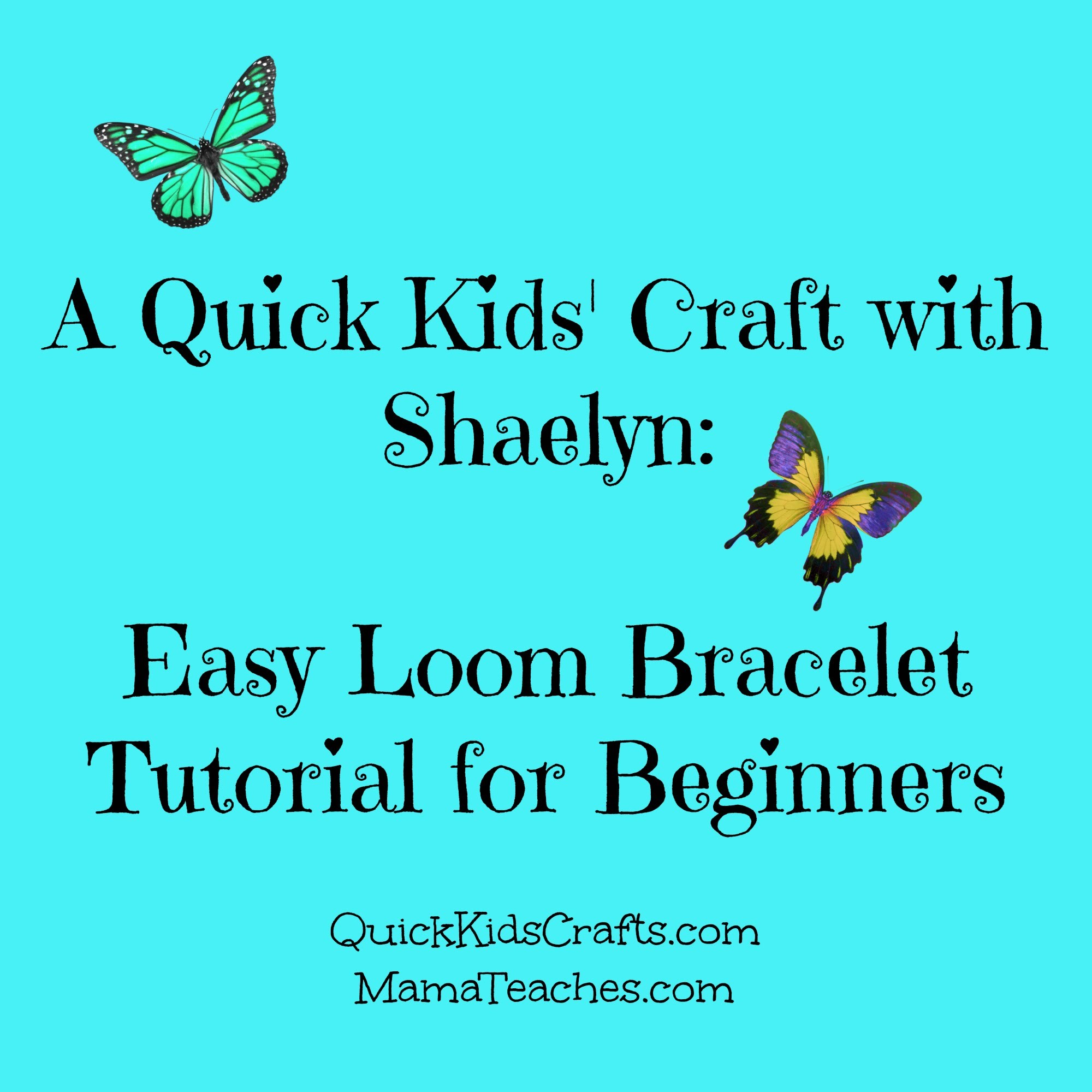 Easy Loom Bracelet Tutorial for Beginners