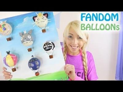 FANDOM - DIY Hot Air Balloons