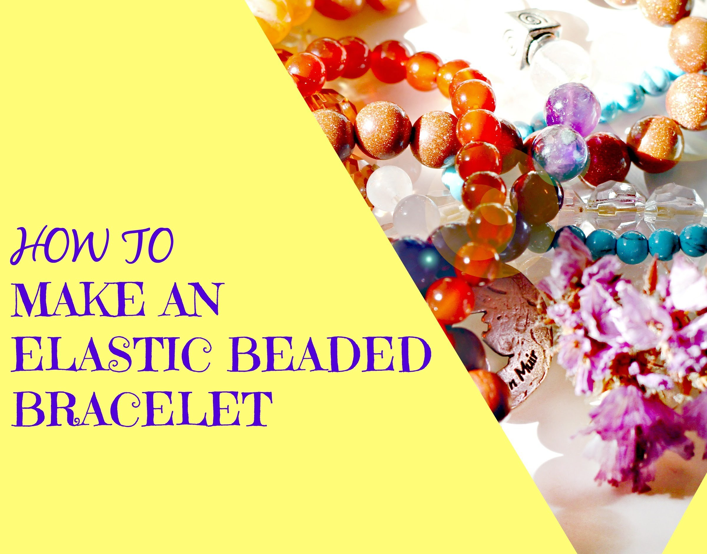 Gemstone Bracelet Tutorial | Beaded Bracelet | Stretch Bracelet